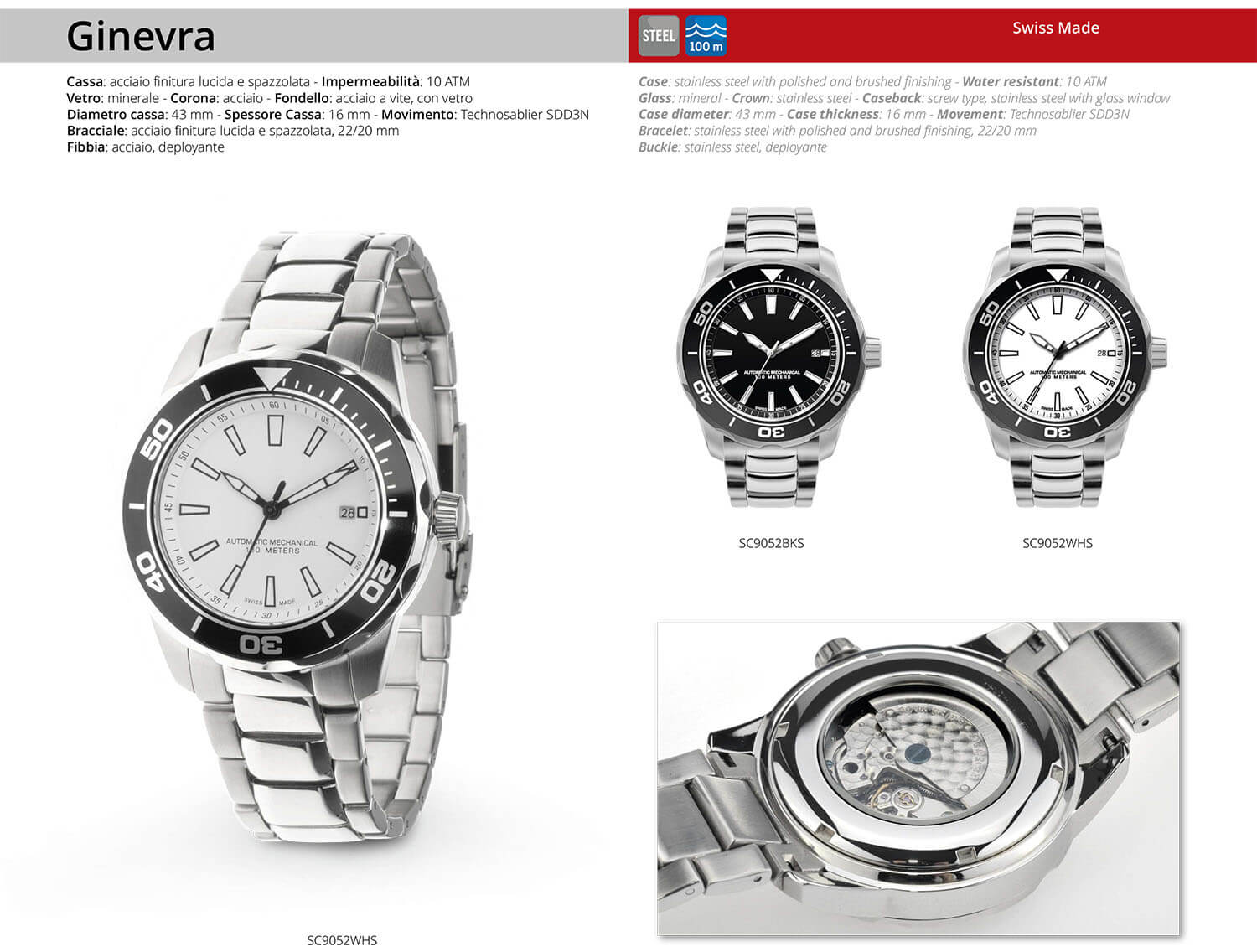 SC9052WHS and SC9052BKS watch Ginevra. Case: stainless steel with polished and brushed finishing - Water resistant: 10 ATM. Glass: mineral.